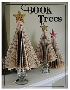 Book trees--may make with songbooks & some spray glitter and use for women's Christmas brunch next year!