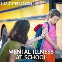 """""""For children and adolescents living with a mental illness, school can be a nightmare. Learn how to improve school experience for kids with mental illness."""" www.HealthyPlace.com"""