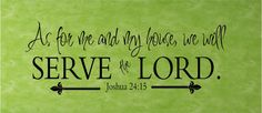 As For Me and My House We Will Serve the Lord  by vinylartstudio, $50.00