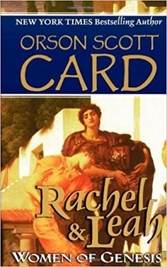 Rachel & Leah: Women of Genesis Used Books, Books To Read, The Bible Movie, Orson Scott Card, Thing 1, Fiction Writing, Mystery Books, Book Girl, Romance Books
