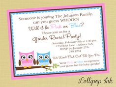 Gender Reveal Owl Baby Shower  Printable Invitation, Gender Reveal Shower Personalized Owl Invite, Owl Gender Reveal. $13.50, via Etsy.   This is the invitation I was telling you about earlier today.
