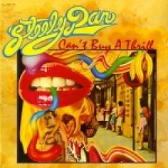 ☮ American Hippie Psychedelic Rock Music Album Cover Art ~ Steely Dan - Can't Buy A Thrill