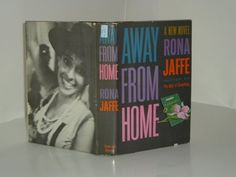 AWAY FROM HOME By RONA JAFFE 1960 first printing by RONA JAFFE, http://www.amazon.com/dp/B002TAIHC2/ref=cm_sw_r_pi_dp_tehRpb15TP0DQ