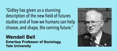 'The Future: A Very Short Introduction' (Oxford, 2017). Endorsed by Emeritus Professor Wendell Bell, Yale University.