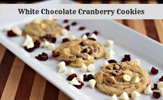 White Chocolate Cranberry Cookies - bet they taste like cranberry bliss bars