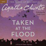 Taken at the Flood  -Agatha Christie