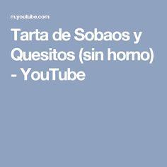 Tarta de Sobaos y Quesitos (sin horno) - YouTube