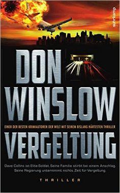 Buchvorstellung: Vergeltung - Don Winslow https://www.mordsbuch.net/2016/12/27/buchvorstellung-vergeltung-don-winslow/