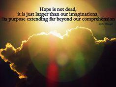 Hope is not dead...