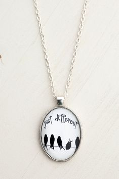 Just Different Oval Pendant, Bird Necklace Art Pendant, Black and White Pendant Necklace, Words Photo Pendant, Art Necklace, Picture Pendant
