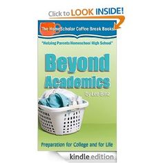 Free Kindle Books: Beyond Academics: Preparation for College and for Life, How to Make Homemade Baby Food, plus more!