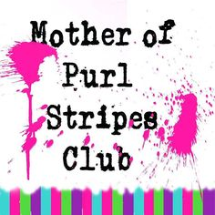 It's been brought to my attention that stripes club is impossible to find on the mobile version of my website. I have rectified that and it can now be found on the home page in the featured yarn section. Hopefully this will help you guys traipsing round my website looking for it. I even made a new image for it!  #motherofpurl #knitstagram #knittersofinstagram #crochetersofinstagram #crochetaddict #selfstripingsockyarn