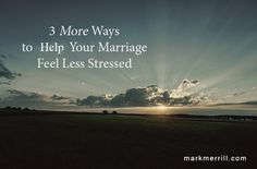 Here are 3 great ways to cheer your spouse on by making your marriage feel less stressed! #marriageadvice #stress