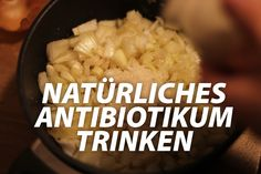Zwiebelsaft gegen Grippe - das natürliche Antibiotikum
