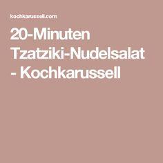 20-Minuten Tzatziki-Nudelsalat - Kochkarussell