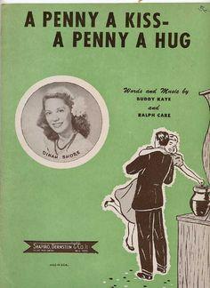 "Musical Memories • 1950, Sheet music ""A Penny a Kiss"" - recorded by...Dinah Shore sheet"