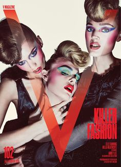 The cast of 'The Neon Demon' lands the pre-fall 2016 cover of V Magazine, out on newsstands on July 14th. Actresses Elle Fanning, Bella Heathcote and Abbey Lee Kershaw pose for Steven Klein