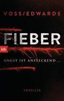 Zeit für neue Genres: Rezension: Fieber - Louise Voss/Mark Edwards