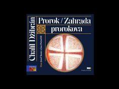 Chalíl Džibrán - Prorok (Mluvené slovo, Audiokniha, Audioknihy   AudioStory) - YouTube Youtube, Youtubers, Youtube Movies