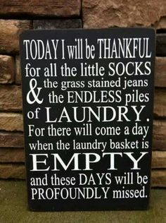 Dirty laundry.. a must for my laundry room.. Wouldn't change a thing :)