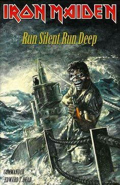Iron Maiden - Run Silent, Run Deep