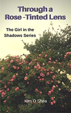 Through a Rose-Tinted Lens: Tales from Granny Maura's Youth (The Girl in the Shadows Book Book Of Shadows, My Books, Lens, Amazon, Boyfriends, Rose, Style, Swag, Amazons