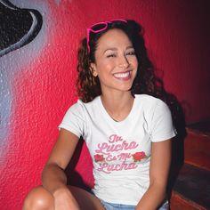 Tu Lucha Es Mi Lucha Unisex T-Shirt #ChingonaShirt #WomensShirt #GirlfriendGift #GiftForHer #LatinoShirt #EmpowermentShirt #LatinaShirt #MexicanaShirt #MexicanShirt #GirlPowerShirt