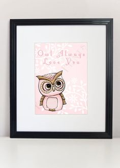 """Owl always love you"" illustration print"