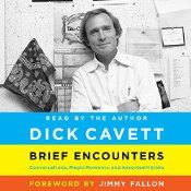 Dick Cavett is back, sharing his reflections and reminiscences about Hollywood legends, American cultural icons, and the absurdities of everyday life. In Brief Encounters, the legendary talk show host Dick Cavett introduces us to the fascinating characters who have crossed his path, from James Gandolfini and John Lennon to Mel Brooks and Nora Ephron, enhancing our appreciation of their talent, their personalities, and their place in the pantheon.