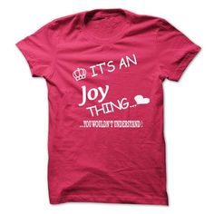 ITS AN JOY THING . YOU WOULDNS UNDERSTAND T-SHIRTS, HOODIES (19$ ==► Shopping Now) #its #an #joy #thing #. #you #wouldns #understand #shirts #tshirt #hoodie #sweatshirt #fashion #style