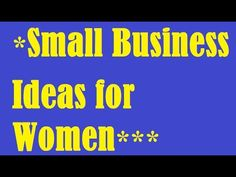33 Small Business Ideas for Women