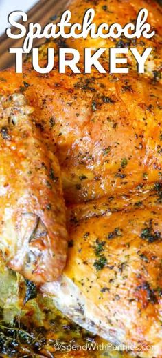 Spatchcock Turkey – Spend With Pennies Spatchcock turkey is the easiest and most delicious way to serve turkey dinner this Thanksgiving! Thanksgiving Turkey, Thanksgiving Recipes, Holiday Recipes, Holiday Foods, Christmas Desserts, Holiday Ideas, Baked Turkey, Roasted Turkey, Spatchcock Turkey Recipe