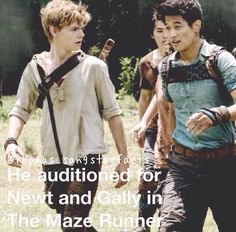 Gally?! Really?! he's definitely Newt, I Cld never see him as gally