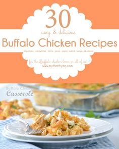 30 Buffalo Chicken Recipes - www.motherthyme.com