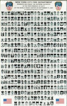 """FDNY Members who gave their lives serving their country on September 11, 2001. <a class=""""pintag searchlink"""" data-query=""""%23NeverForget"""" data-type=""""hashtag"""" href=""""/search/?q=%23NeverForget&rs=hashtag"""" rel=""""nofollow"""" title=""""#NeverForget search Pinterest"""">#NeverForget</a>"""