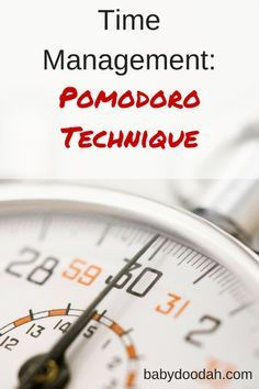 Time Management: Pomodoro Technique - Baby Doodah!