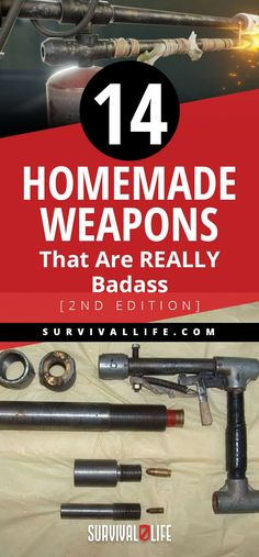 14 Homemade Weapons That Are REALLY Badass [2nd Edition] | Survival Life