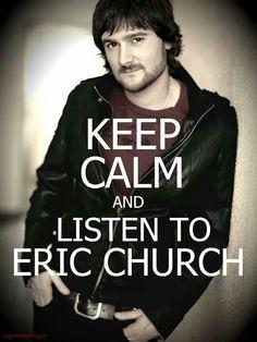 Luv me some Eric Church!