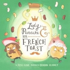 Lady Pancake & Sir French Toast Children's Book Illustration, Book Illustrations, Read Aloud, Books To Read, My Books, Book Lovers, Pancakes, Book Worms, Book Review