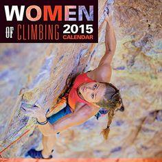 2015 Women of Climbing Calendar 2015 Women of Climbing Calendar
