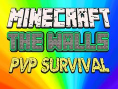 Let's Play Minecraft Mini-Games! WALLS / FULL UNCUT GAMEPLAY