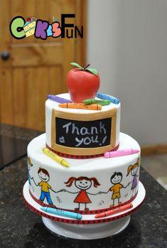 Teacher appreciation - cake by Cakes For Fun Teacher Birthday Cake, Teachers Day Cake, Teacher Cupcakes, School Cupcakes, School Cake, Birthday Cake Girls, Graduation Cake, Teacher Appreciation, Thank You Cake