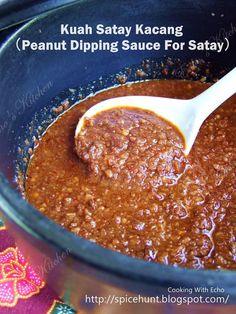A taste of memories -- Echo's Kitchen: Kuah Kacang Satay (Peanut Dipping Sauce) Sambal Sauce, Sambal Recipe, Schezwan Sauce, Malaysian Cuisine, Malaysian Food, Malaysian Recipes, Malaysian Satay Recipe, Malaysian Dessert, Armenian Recipes