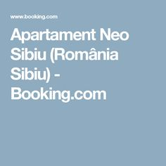 Apartament Neo Sibiu (România Sibiu) - Booking.com Sibiu Romania, Kuta, Kuala Lumpur, Bali