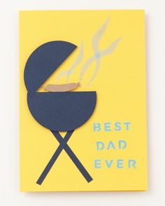 Is your dad the king of the grill? This barbecue card is a cinch to make, and might even inspire him to whip up some burgers or steaks.