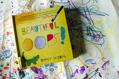 """Children's Books that Teach Creativity:  Beautiful Oops by Barney Saltzberg """"The ultimate ode to problem-solving and creative-critical thinking, Beautiful Oops invites us to see not despair but opportunity in our mistakes. Instead of throwing away our work & considering it time wasted, what if we re-imagined it to see what it could be? """""""