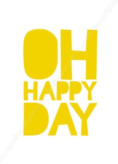 Oh Happy Day 8x10 inch on A4 Print in Sunshine por theloveshop