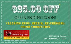Oriental Rug Care Coupon: $25 Off for entire cleaning!! Call Us Now: 954-978-5737/561-434-0234/305-354-7677; To Know More: OrientalRugCare.com