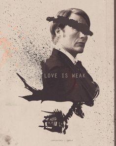 Hannibal has no weakness.