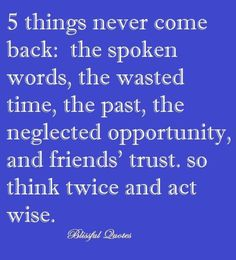 5 things never comeback.